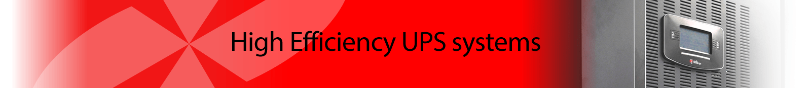 High Efficiency UPS
